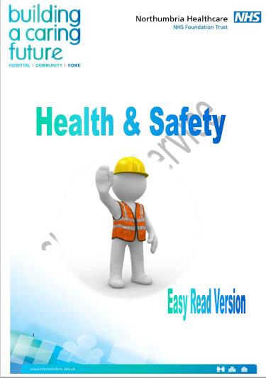 Health and Safety Easy Read Version